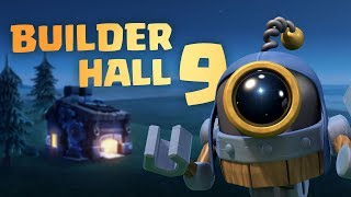Clash of Clans: Builder Hall 9 is Here! (June Update 2019)