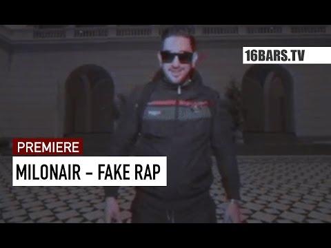 Milonair - Fake Rap (16BARS.TV PREMIERE)