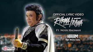 Rhoma Irama - Haram (Official Lyric Video)