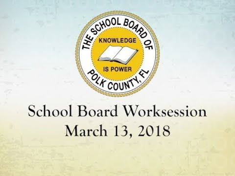 School Board WorkSession | March 13, 2018