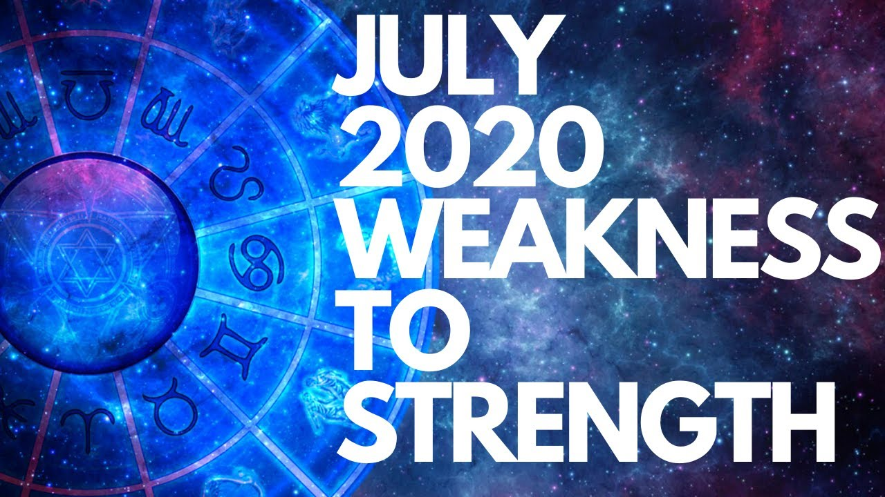 JULY 2020 HOROSCOPE - THE TURNING POINT OF THE YEAR