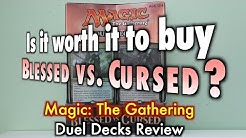 MTG - Is it worth it to buy Blessed vs Cursed? A Magic: The Gathering Duel Decks Review