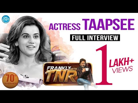 Actress Taapsee Pannu Exclusive Interview    Frankly With TNR #70    Talking Movies With iDream #448