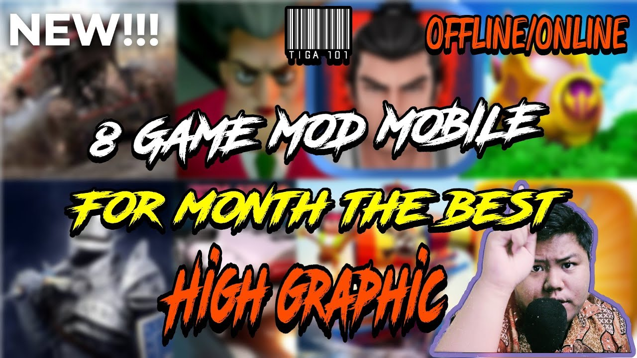 GAME GAME MOD MOBILE HIGH AMAZING GRAPHIC  fot this month THE BEST(SUB ENGLISH)#T.IGA 101 ON/OFFLINE