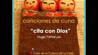 Cita con Dios - Hugo Fattoruso - (Disco: Canciones de Cuna)
