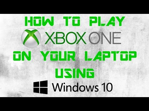 how to connect your xbox one to your laptop