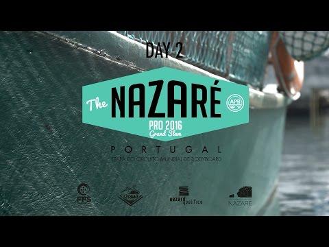 Nazaré Pro 2016 |  Highlights - DAY 2