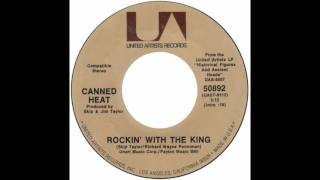 "Canned Heat – ""Rockin' With The King"" (UA) 1972"