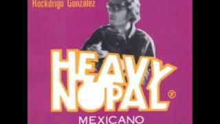 HEAVY NOPAL*NO TENGO TIEMPO(DE CAMBIAR MI VIDA)