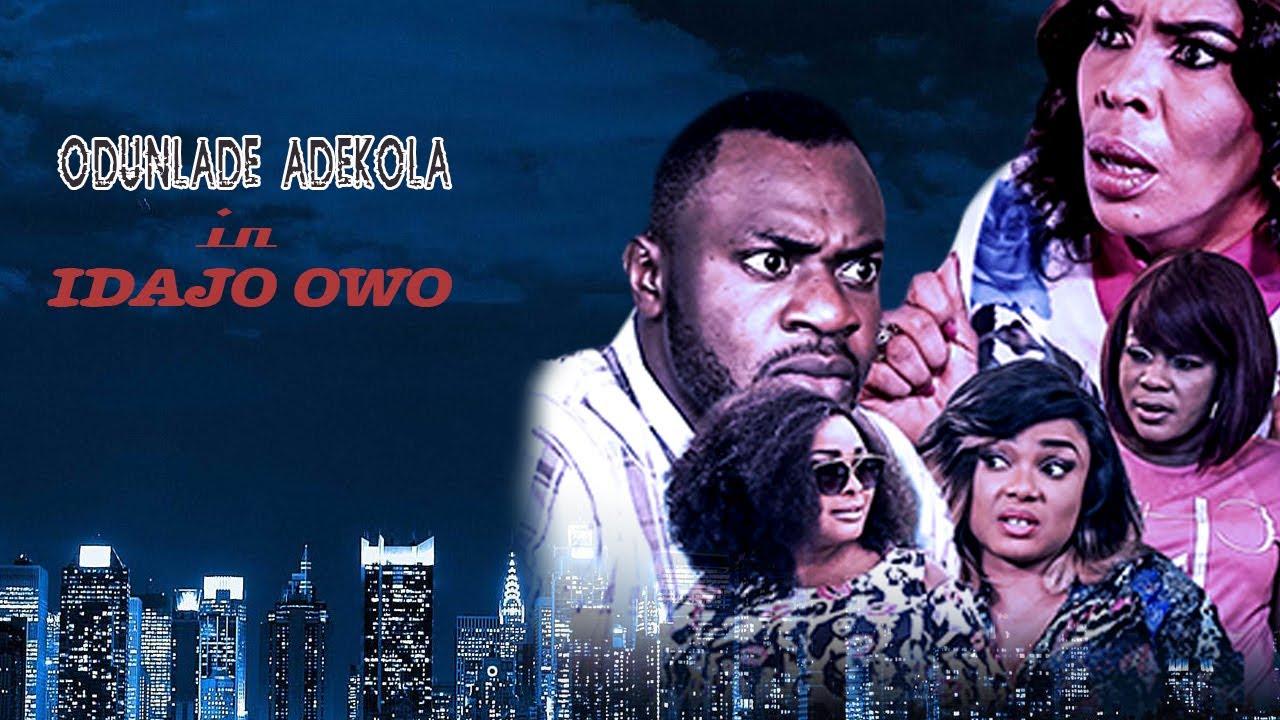 Download IDAJO OWO    ODUNLADE ADEKOLA AWARDWINNINGYORUBAMOVIE