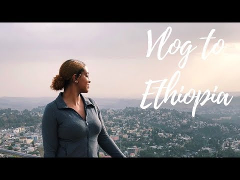 My Trip to Ethiopia! ✨