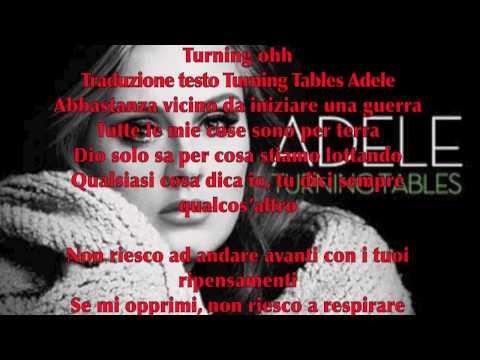 Adele - Turning Tables Lyrics - Testo originale e traduzione in Italiano.mov