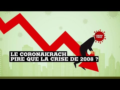 """le-""""coronakrach"""",-pire-que-la-crise-de-2008-?"""