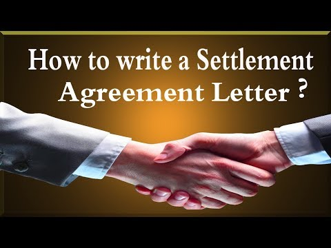 How To Write A Settlement Agreement Letter.