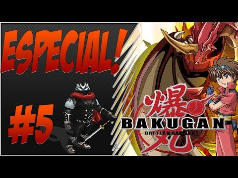 Bakugan Battle Brawlers (Especial Parte 5)