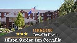 Hilton Garden Inn Corvallis - Corvallis Hotels, Oregon