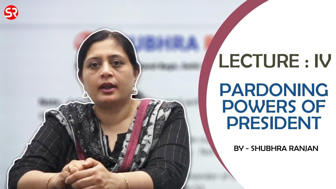 L:04 Pardoning Power of President | Short Video Series from GS Tablet Course | Shubhra Ranjan