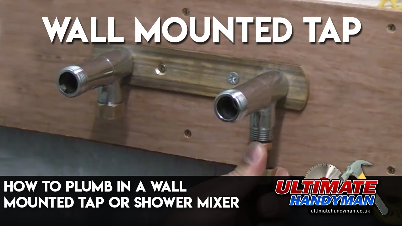 How to plumb in a wall mounted tap or shower mixer - YouTube