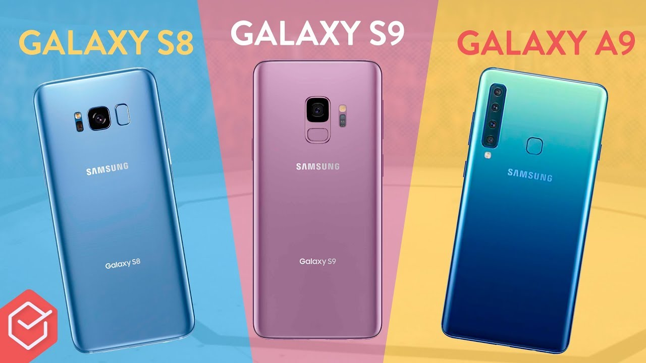 SAMSUNG GALAXY A9 vs GALAXY S8 e S9