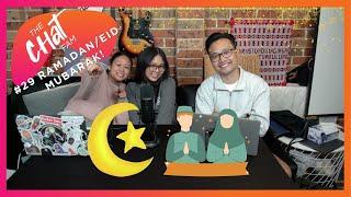 Ramadan/Eid Mubarak! - The Chat Fam #29