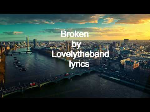 Lovelytheband  Broken Lyrics Mp3