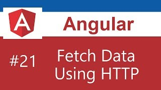 Angular 6 Tutorial - 21 - Fetch Data Using HTTP