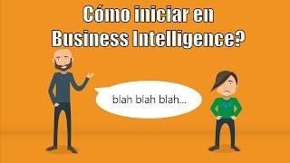 Cómo iniciar en Business Intelligence?