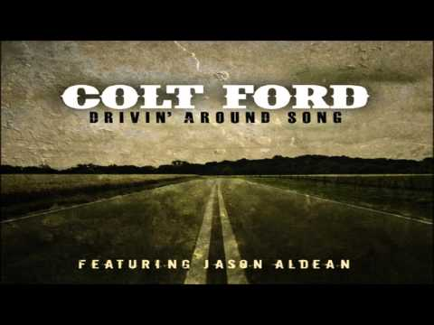Colt Ford Drivin' Around Song With Jason Aldean