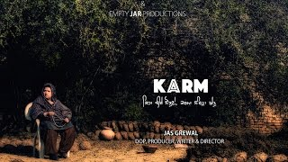 KARM || A short film by Jas Grewal || Empty JAR Productions
