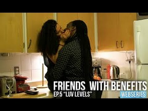 """Download Friends With Benefits Webseries Ep.5 : """"LUV Levels"""""""