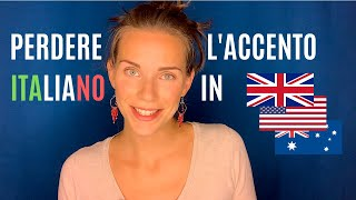 How to Lose the Italian Accent When Speaking English