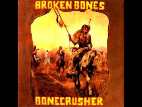 Broken Bones - Bonecrusher [Full Album]