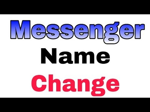 How To Change Name And Username In Messenger