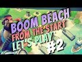 Boom Beach Beginners Let's Play - From The Start : Ep. 2