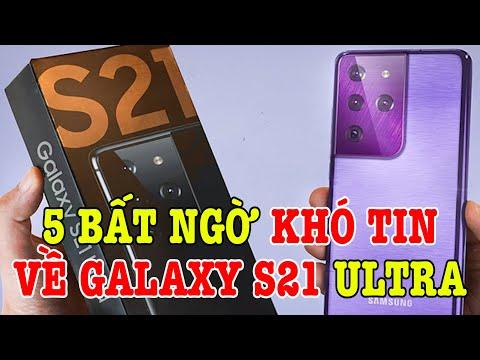 Top 5 bất ngờ khó tin về Galaxy S21 và Galaxy S21 Ultra