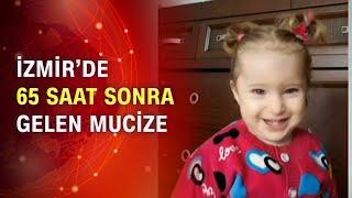 3 yaşındaki Elif enkazdan kurtarıldı! 65 saat sonra gelen mucize