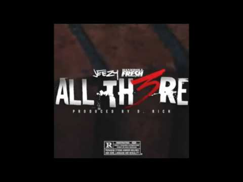 jeezy-ft-bankrollfresh---all-there