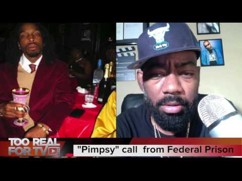 "Robert ""Pimpsy"" Banks call from San Diego Federal prison to explain the R.I.C.O act charge."