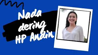 Download Nada Dering HP Andin - Sinetron Ikatan Cinta