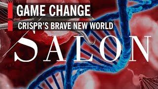 Salon: Game Change – CRISPR