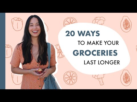 20 Ways To Make Your Groceries Last Longer | Money Saving Tips | Aja Dang