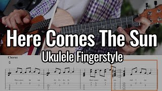 Here Comes The Sun - Ukulele Chord Melody / Fingerstyle (The Beatles)