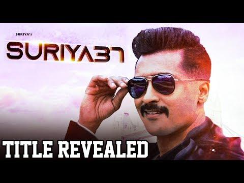 Massive: Suriya 37 Title Revealed | Suriya | Arya | Mohan Lal | Kv Anand