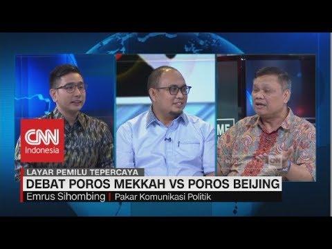 Debat Poros Mekkah vs Poros Beijing - CNN Layar Pemilu Tepercaya