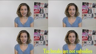 Tax Breaks are NOT Government Handouts