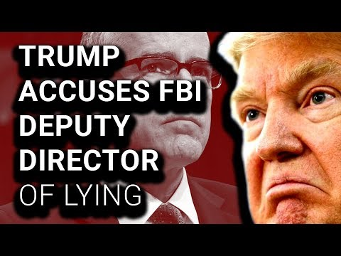 Trump Accuses Fired Deputy FBI Director of Fabricating Memos