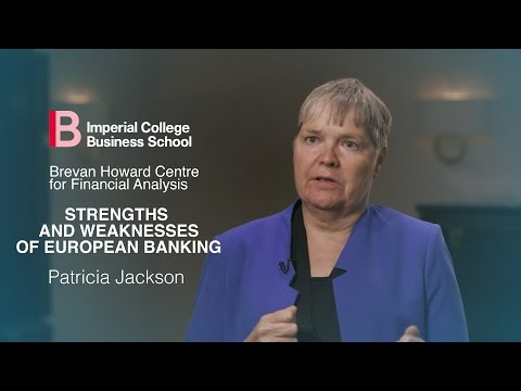 Strengths & Weaknesses of European Banking | Patricia Jackson