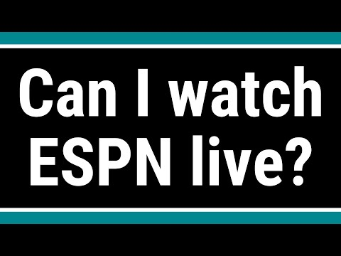 Can I Watch ESPN Live?
