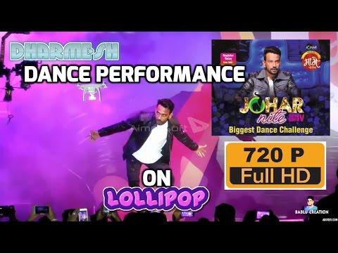 johar night dharmesh dance on lollipop
