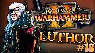 Total War Warhammer II - Luthor Harkon #18